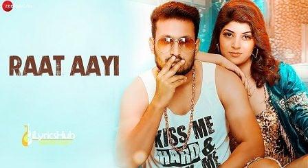 Raat Aayi Lyrics - Vikas Trilok Chand