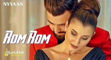 Rom Rom Lyrics - Nyvaan