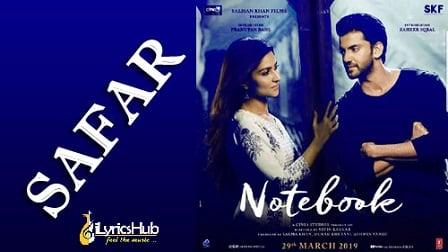 Safar Lyrics - Notebook | Mohit Chauhan
