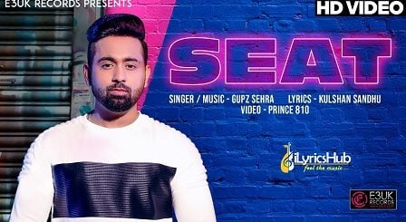 Seat Lyrics - Gupz Sehra