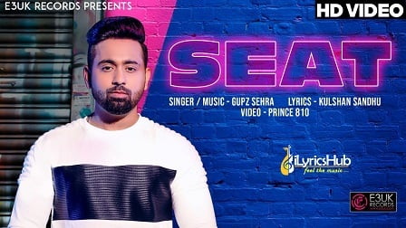 Seat Lyrics - Gupz Sehra