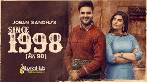 Since 1998 Lyrics - Joban Sandhu