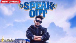 Speak Out Lyrics - Raja Game Changerz