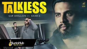 Talkless Lyrics - Gur Dhillon, Shar-S