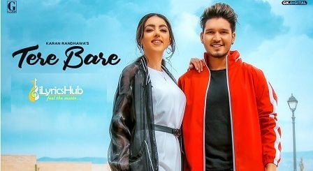 Tere Bare Lyrics - Karan Randhawa