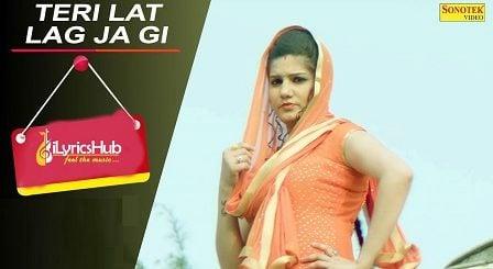 Teri Lat Lag Jagi Lyrics - Sapna Choudhary