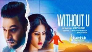 Without U Lyrics - Zeeshan