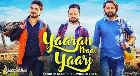 Yaaran Nal Yaari Lyrics - Sandeep Brar