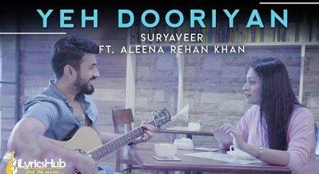 Yeh Dooriyan Lyrics - Suryaveer | Aleena