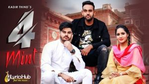 4 Mint Lyrics Kadir Thind