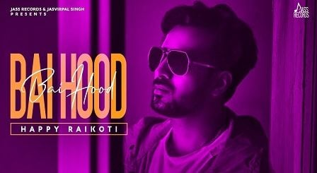 Bai Hood Lyrics Happy Raikoti