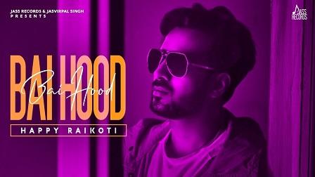 Bai Hood Lyrics Happy Raikoti