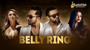 Belly Ring Lyrics Mika Singh, Shaggy