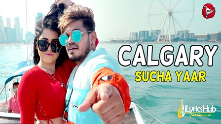 Calgary Lyrics Sucha Yaar