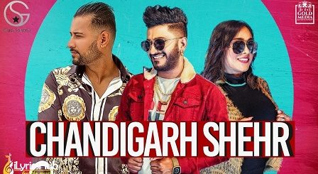 Chandigarh Shehar Lyrics - G Khan & Afsana Khan
