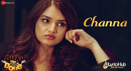 Channa Lyrics Gun Pe Done