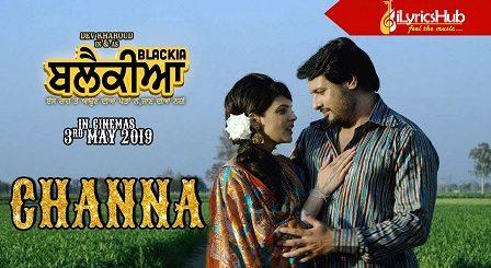 Channa Lyrics Mannat Noor, Feroz Khan