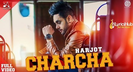 Charcha Lyrics by Harjot