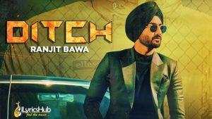 Ditch Lyrics Ranjit Bawa