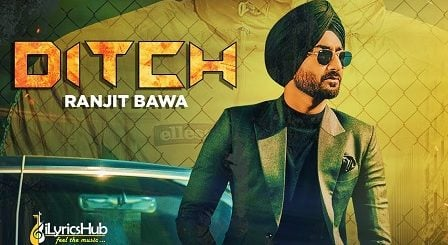 Ditch Lyrics Ranjit Bawa