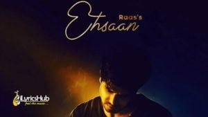 Ehsaan Lyrics Raas