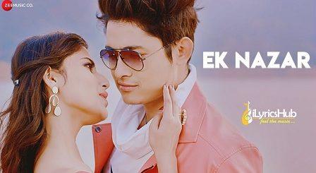 Ek Nazar Lyrics by Zubeen Garg & Angel Rai
