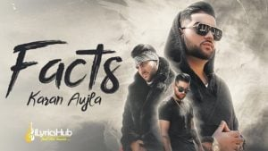 Facts Lyrics by Karan Aujla
