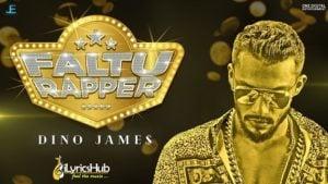 Faltu Rapper Lyrics - Dino James