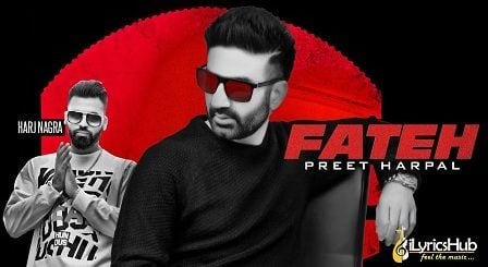 Fateh Lyrics Preet Harpal