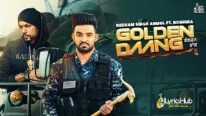 Golden Daang Lyrics - Resham Singh Anmol | Bohemia