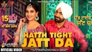 Hatth Tight Jatt Da Lyrics Gurlez Akhtar, Ravinder Grewal
