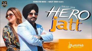 Hero Jatt Lyrics by Ranjeet Sran, Gurlez Akhtar
