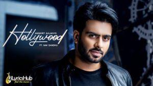 Hollywood Lyrics - Mankirt Aulakh Nav Sandhu