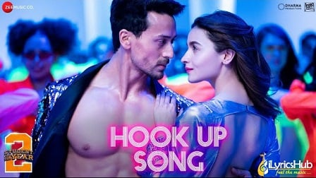 The Hook Up Song Lyrics - Student Of The Year 2