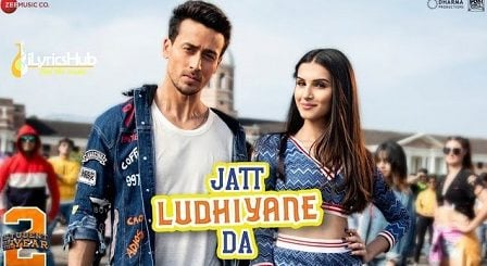 Jatt Ludhiyane Da Lyrics - Student Of The Year 2
