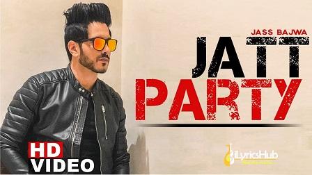 Jatt Party Lyrics Jass Bajwa