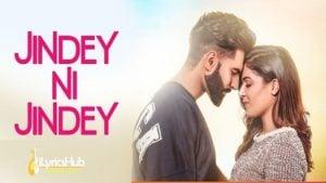 Jindey Ni Jindey Lyrics by Parmish Verma