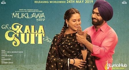 Kala Suit Lyrics by Ammy Virk, Mannat Noor