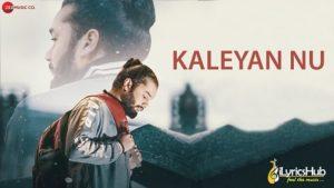 Kaleyan Nu Lyrics Barrel