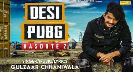 Kasoote 2 Lyrics Gulzaar Chhaniwala (Desi Pubg)