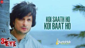 Koi Saath Ho Koi Baat Ho Lyrics 3rd Eye