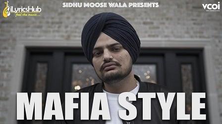 Mafia Style Lyrics - Sidhu Moose Wala