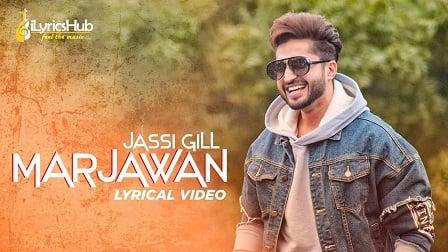 Marjawan Lyrics by Jassi Gill