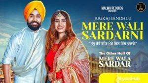 Mere Wali Sardarni Lyrics by Jugraj Sandhu