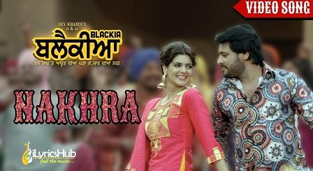Nakhra Lyrics Ninja, Gurlez Akhtar