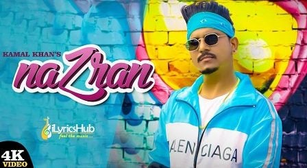 Nazran Lyrics by Kamal Khan