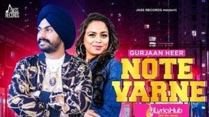 Note Varne Lyrics Gurjaan Heer, Gurlez Akhtar