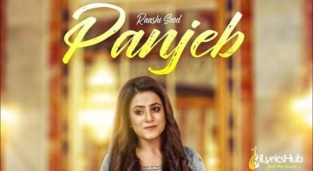 Panjeb Lyrics Raashi Sood