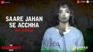 Saare Jahan Se Acha Lyrics The Tashkent Files