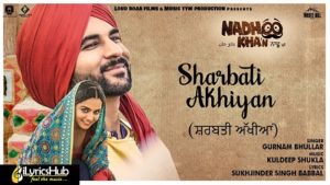 Sharbati Akhiyan Lyrics by Gurnam Bhullar